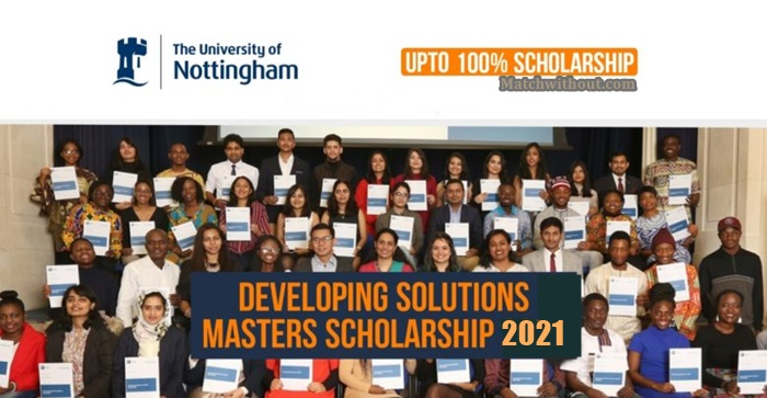 Scholarships In UK 2021: Nottingham Developing Solutions Scholarships