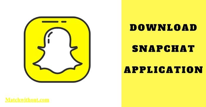 Snapchat App Download | Snapchat App Download Latest Version 2021
