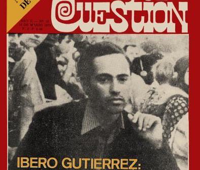 Revista Cuestión N° 16 Ibero Gutierrez: 13 balazos y costillas rotas a patadas