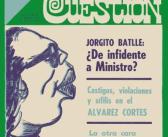 Revista Cuestión N° 14 JUP: empezó el plan terremoto, gresca entre los capos