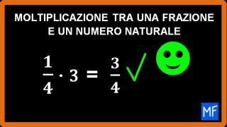 Moltiplicazione tra numero naturale e frazione