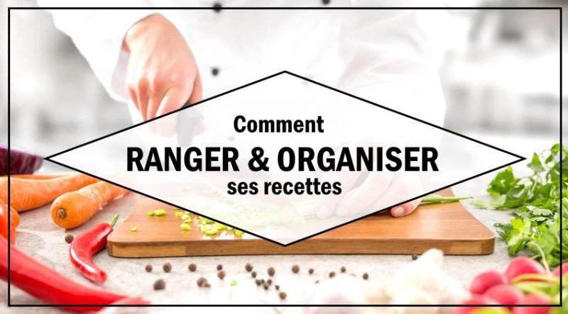 stocker et organiser recettes de cuisine