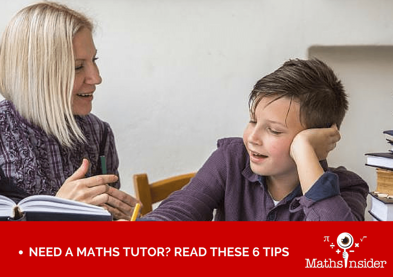 Need A Maths Tutor Read These 6 Tips