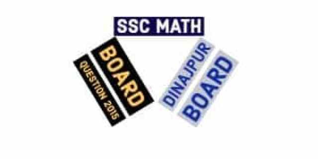 Dinajpur Board SSC General Math Board Question 2015