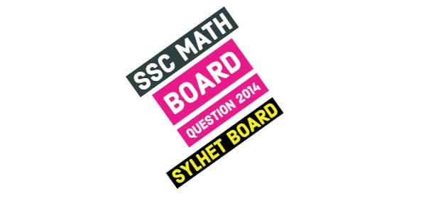 SSC Sylhet Board Math Question Paper 2014