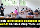 Colegio sufre contagio de alumnos con covid-19 luego de iniciar clases semipresenciales