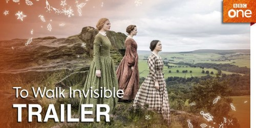 To walk invisible: The Bronte sisters – 2016