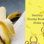 Joe Wick's Chunky Monkey Shake Recipe