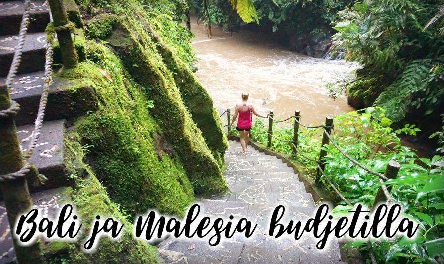 5 viikkoa Balilla ja Malesiassa kengännauhabudjetilla