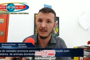 VÍDEO | Vereador Mequiel Zacarias cria projeto para conscientizar sobre a posse responsável de animais domésticos 58