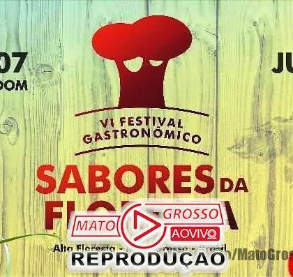 Gastronomia e cultura é a grande promessa do Festival Sabores da Floresta que começa nesta sexta em Alta Floresta 101