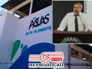 """Vereador de Alta Floresta pede Audiência Pública na Câmara para apurar descasos e desinformação da """"Águas Alta Floresta"""" 71"""