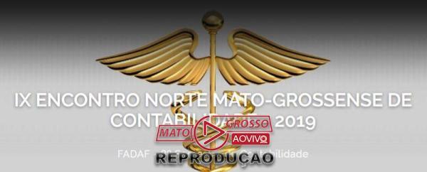 IX ENCONTRO NORTE MATO-GROSSENSE DE CONTABILIDADE - 2019 @ FADAF