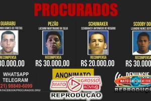 Mato Grosso aprova lei que permite pagar recompensas em dinheiro a quem denunciar criminosos procurados 92