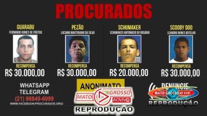 Mato Grosso aprova lei que permite pagar recompensas em dinheiro a quem denunciar criminosos procurados 8