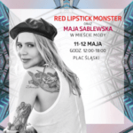 Red Lipstick Monster i Maja Sablewska w Silesia City Center