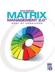 Matrix Management 2.0™ Body of Knowledge