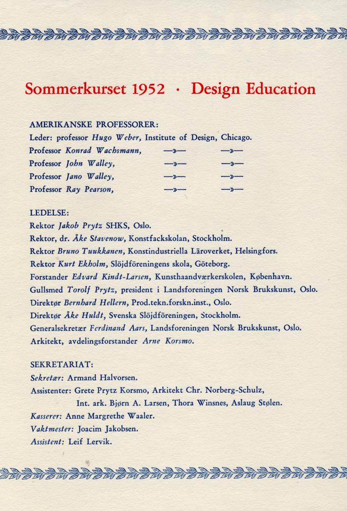 Under det viktige sommerkurset på SHKS var Bjørn A. Larsen en av sekretariatets assistenter.