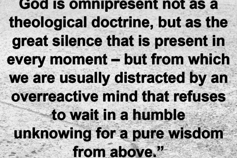 Silence is Our Best Teacher