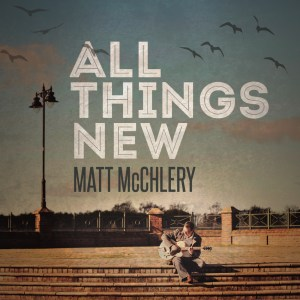 All Things New CD cover