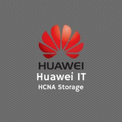 Huawei IT HCNA Storage - BSSN Huawei Certified Network Associate