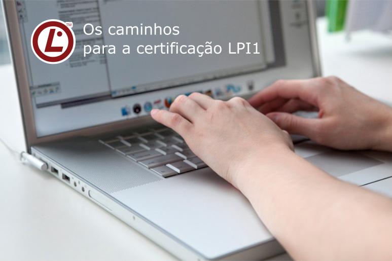 os caminhos para a certificacao lpi1