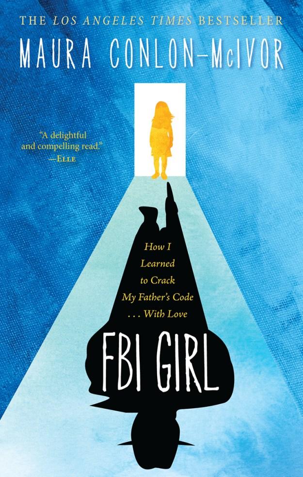 FBI Girl by Maura Conlon-McIvor