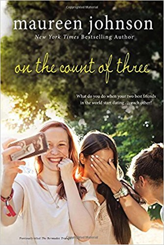 On the Count of Three by Maureen Johnson