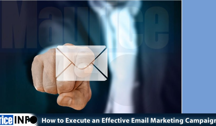 How to Execute an Effective Email Marketing Campaign