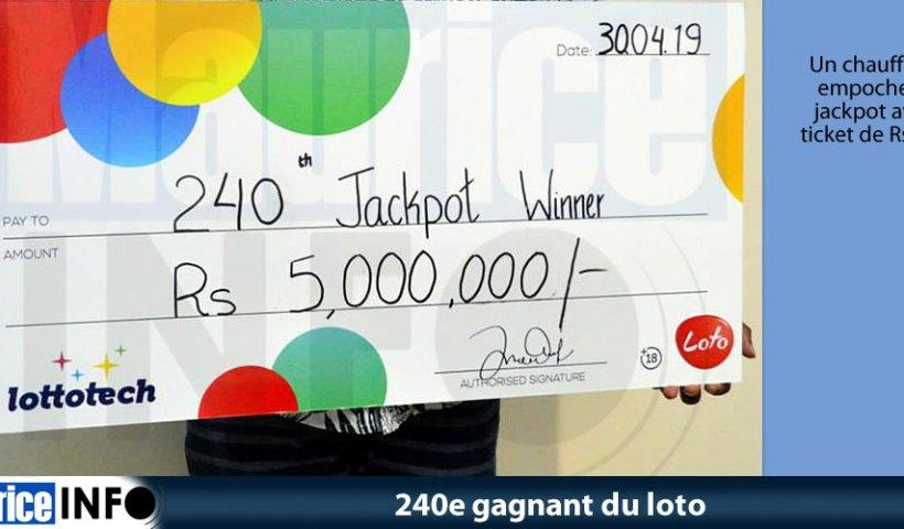 240e gagnant du loto