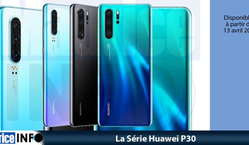 La Série Huawei P30