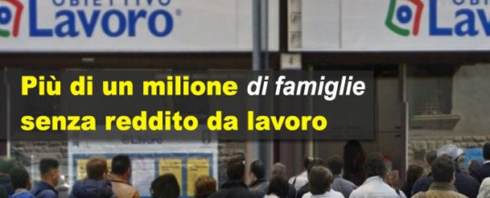 Istat: nel 2016 un milione di famiglie senza lavoro (e redditi). Gli ultimi dati sull'andamento dell'economia italiana e l'occupazione…