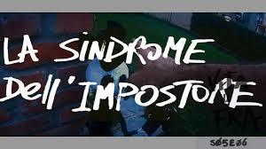 1) Sindrome dell'impostore: perché pensi  di non meritarti il successo?