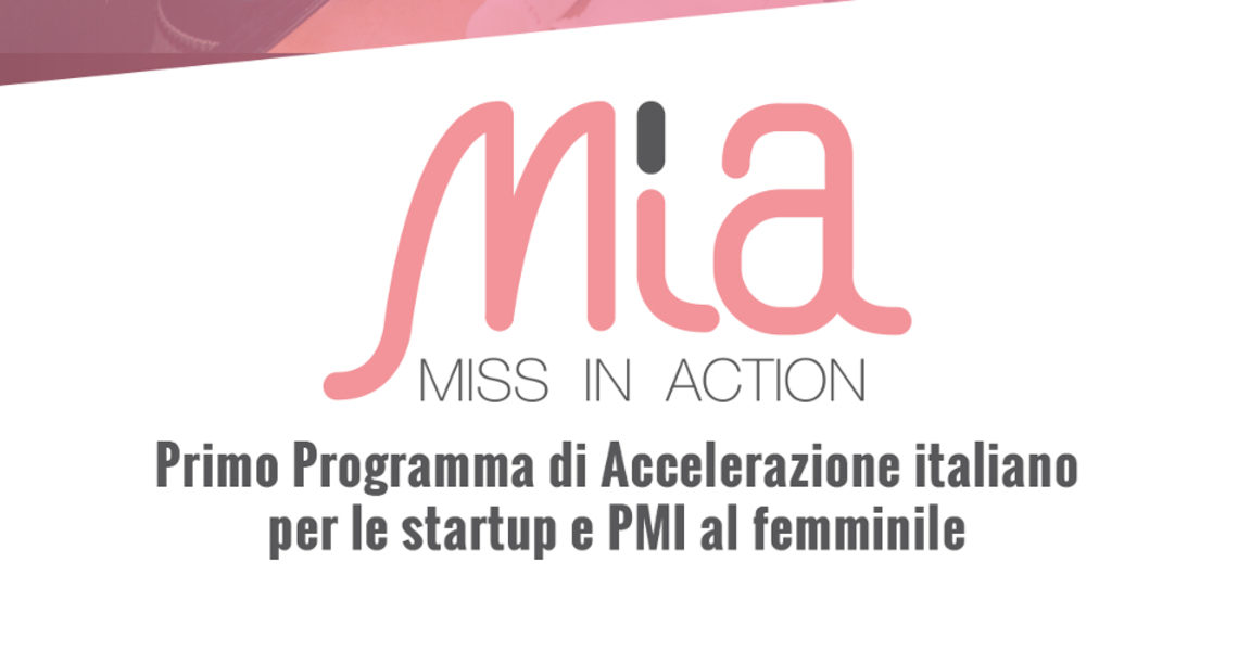 Bando Miss in Action: aperta call per startup, team e PMI al femminile!