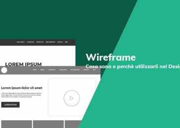Wireframe: Cosa sono e perchè utilizzarli nel Design