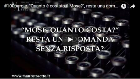 VIDEO #100parole. Quanto è costato il Mose resta una domanda senza risposta