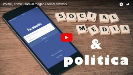 Come usare i social network, semplici consigli per un politico