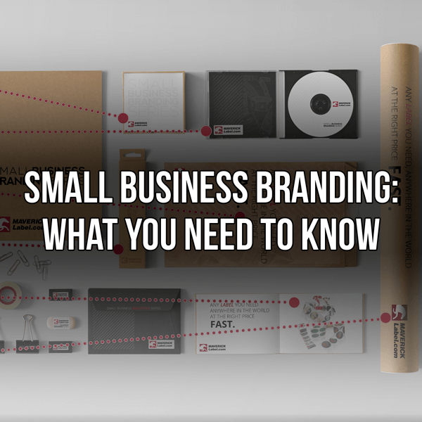 Small Business Branding: What You Need To Know