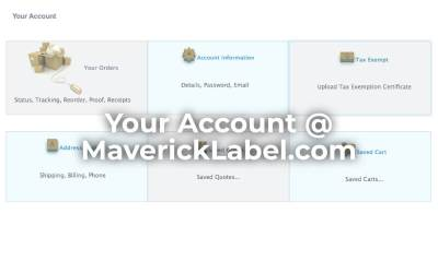 Your Account with MaverickLabel.com