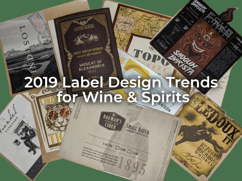 2019 Label Design Trends for Wine & Spirits