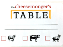 Cheesemonger's Table label - sheep, cow, or goat milk options