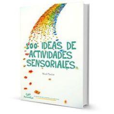 Ebook 100 ideas de actividades sensoriales