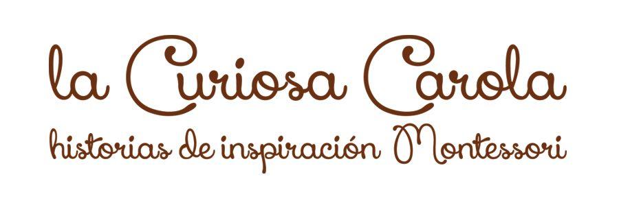 La Curiosa Carola- historias de inspiración montessori
