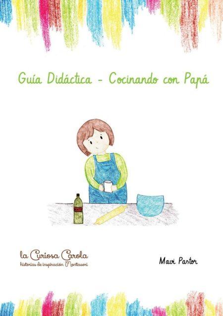 Guía didáctica de Cocinando con Papá