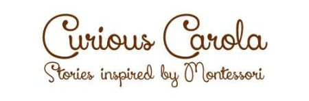 Curious Carola stories inspired by Montessori