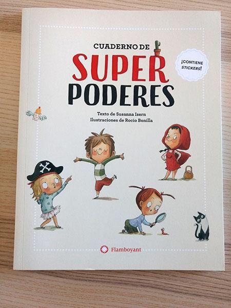 Cauderno de actividades llamado Cuaderno de superpoderes
