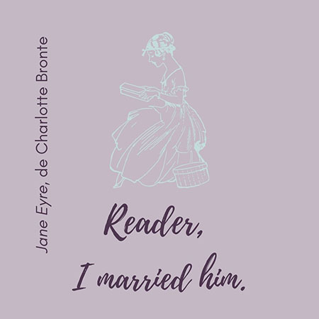 Jane Eyre quote Reader I Married him