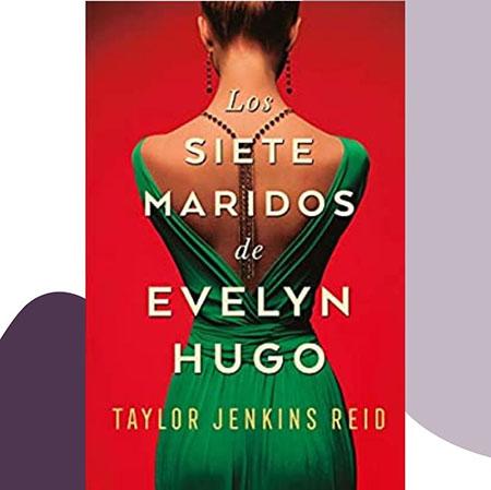 Los siete maridos de Evelyn Hugo es una novela contemporánea sobre una actriz de los años cincuenta