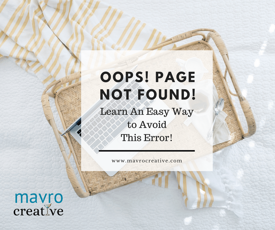 Use 301 Redirects to avoid the OOPS! Page Not Found