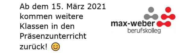 Ab dem 15. März 2021 kommen weitere Klassen in den Präsenzunterricht zurück!